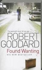 Found Wanting - Robert Goddard (ISBN 9780552156813)