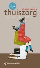 10x thuiszorg - Ronald Geelen (ISBN 9789035235519)