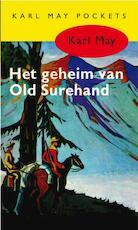 Het geheim van Old Surehand - Karl May (ISBN 9789031500062)