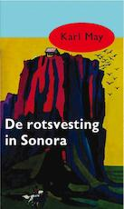 De rotsvesting in Sonora - Karl May (ISBN 9789031500109)