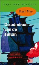 De admiraal van de sultan - Karl May (ISBN 9789031500352)