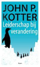 Leiderschap bij verandering - J.P. Kotter, John P. Kotter (ISBN 9789052612317)