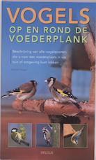Vogels op en rond de voederplank - D. Singer (ISBN 9789044720037)