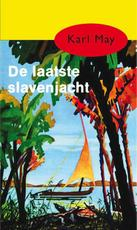 De laatste slavenjacht - Karl May (ISBN 9789000312467)