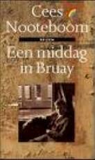 Een middag in Bruay - Cees Nooteboom (ISBN 9789067660808)