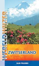 Zwitserland - Elio Pelzers (ISBN 9789038921006)