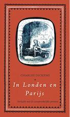 In Londen en Parijs - Charles Dickens (ISBN 9789000330911)