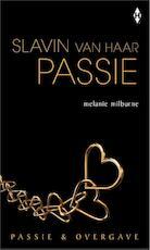 Slavin van haar passie - Melanie Milburne (ISBN 9789461993304)