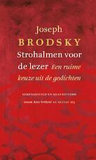 Strohalmen voor de lezer - Joseph Brodsky (ISBN 9789023483397)