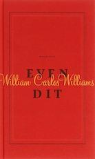 Even dit - William Carlos Williams (ISBN 9789029074599)