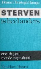 Sterven is heel anders - Johann Christoph Hampe, Hans Stolp, J. Hoekert (ISBN 9789025940911)
