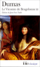 Le Vicomte de Bragelonne - Alexandre Dumas (ISBN 9782070400539)