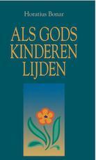Als Gods kinderen lijden - Horatius Bonar (ISBN 9789462786875)