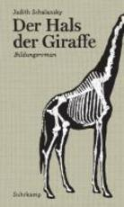 Der Hals der Giraffe - Judith Schalansky (ISBN 9783518421772)