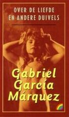 Over de liefde en andere duivels - Gabriel García Márquez, Adri Boon (ISBN 9789041710475)