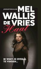 Haat - Mel Wallis de Vries (ISBN 9789026141911)