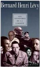 Les aventures de la liberté - Bernard Henri Lévy (ISBN 9782246430117)