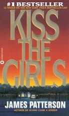 Kiss the Girls - James Patterson (ISBN 9780446601245)