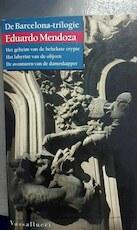 De Barcelona-trilogie - Eduardo. Mendoza (ISBN 9789050004886)