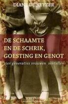 De schaamte en de schrik, goesting en genot - Diane De Keyzer (ISBN 9789056175825)