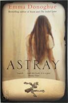 Astray - Emma Donoghue (ISBN 9781619695313)