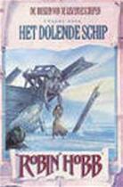 Het dolende schip - Robin Hobb (ISBN 9789029066723)