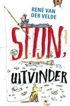 Stijn, uitvinder - Rene Van Der Velde, René Van Der Velde (ISBN 9789021669953)