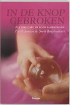 In de knop gebroken - Patrik Somers, Gerda Raeymaekers (ISBN 9789020955330)