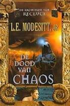 De dood van chaos - L. E. Modesitt, Gerard Suurmeijer (ISBN 9789029065924)