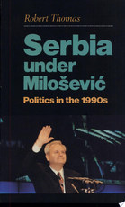 Serbia Under Milošević - Robert Thomas (ISBN 9781850653677)