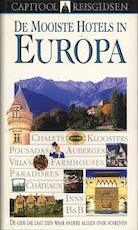De mooiste hotels in Europa - Fiona Duncan, Leonie Glass, Philip Lee, Catherine Smit, Paul Krijnen (ISBN 9789041018489)