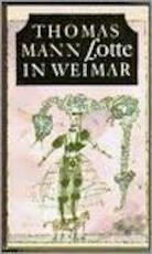 Lotte in Weimar - Thomas Mann (ISBN 9789029530262)