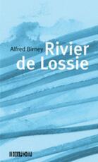 Rivier de Lossie - A. Birney (ISBN 9789062655908)