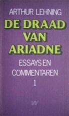 De draad van Ariadne - Arthur Lehning (ISBN 9789029397247)