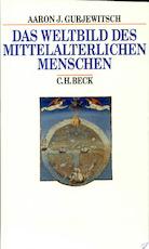 Das Weltbild des mittelalterlichen Menschen - Aron Ja Gurevič (ISBN 9783406423505)