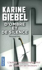 D'ombre et de silence - Karine Giebel (ISBN 9782266287159)