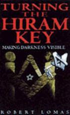 Turning the Hiram Key - Robert Lomas (ISBN 9780853182399)
