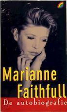De autobiografie - Marianne Faithfull, David Dalton, Piet de Bakker (ISBN 9789041700162)