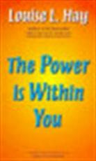 The Power Is Within You - Louise L. Hay (ISBN 9781870845106)