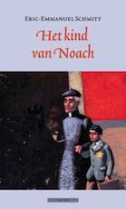 Het kind van Noach - Eric-Emmanuel Schmitt (ISBN 9789045016504)