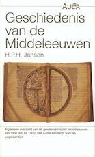 Geschiedenis van de Middeleeuwen - H.P.H. Jansen (ISBN 9789027453778)