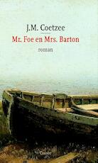 Mr. Foe en Mrs. Barton - John Maxwell Coetzee (ISBN 9789059360365)