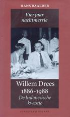 Willem Drees 1886-1988 - H. Daalder (ISBN 9789050186391)