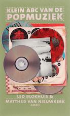 Klein ABC van de popmuziek - Leo Blokhuis, Matthijs van Nieuwkerk (ISBN 9789026321030)
