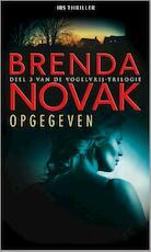 Opgegeven - Brenda Novak (ISBN 9789461992123)