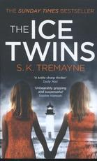 The Ice Twins - S. K. Tremayne (ISBN 9780007459230)
