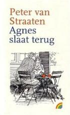 Agnes slaat terug - Peter van Straaten (ISBN 9789041701695)