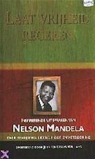 Laat vrijheid regeren - Nelson Mandela, Jennifer Crwys-williams, Jan Mellema (ISBN 9789022984017)