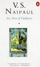 An Area of Darkness - V.S. Naipaul (ISBN 9780140028959)