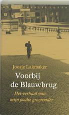 Voorbij de Blauwbrug - Joosje Lakmaker (ISBN 9789028422490)